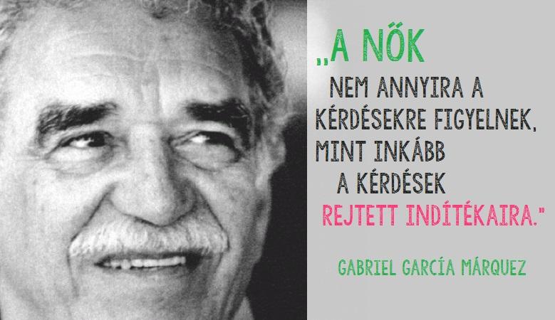 gabriel garcia marquez szerelmes idézetek Gabriel García Márquez   lélekemelő sorok, melyek szebbé teszik a